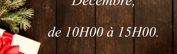 Horaires des 24 et 31 Décembre.
